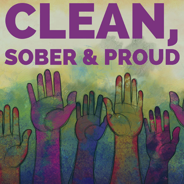 Clean Sober and Proud