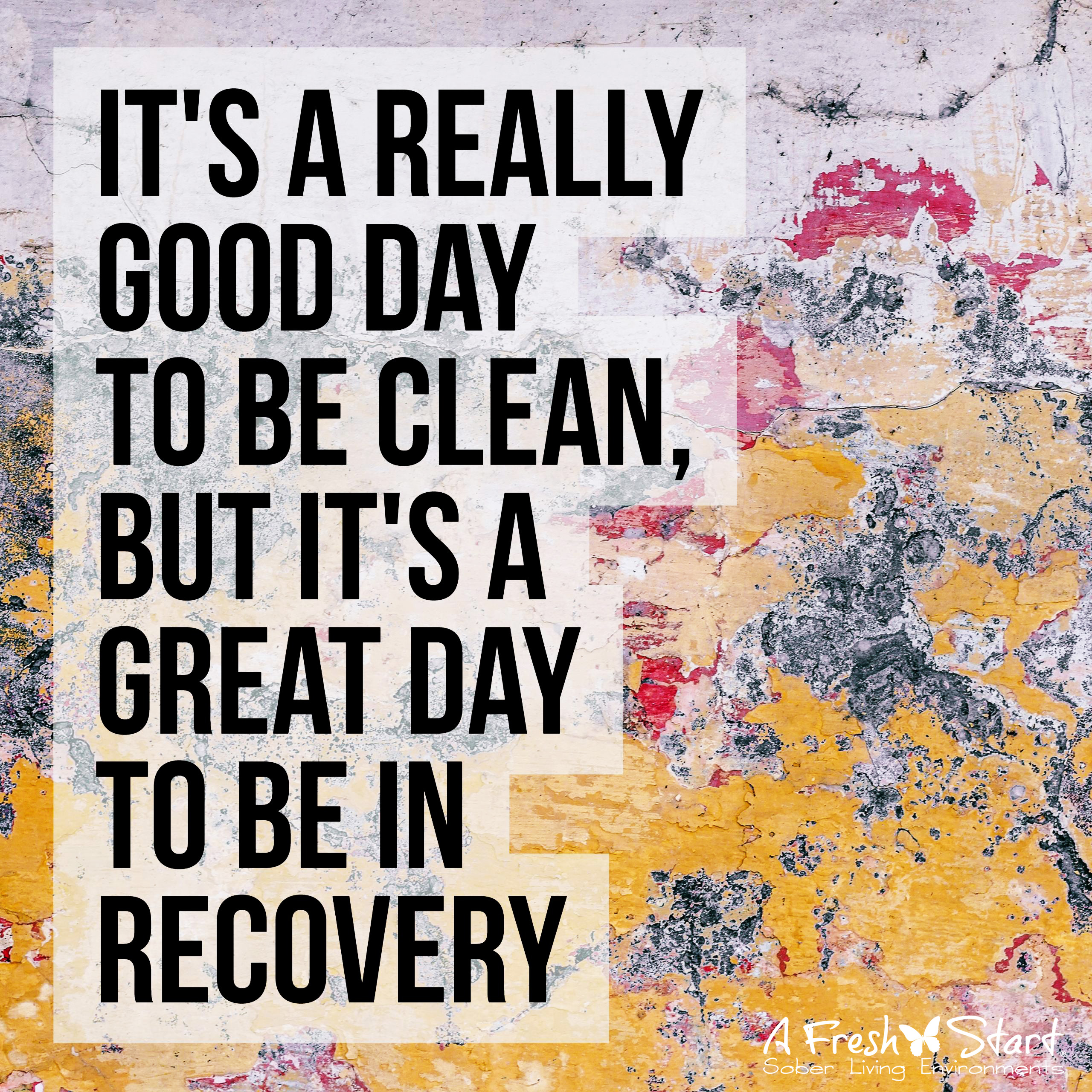 A Fresh Start Sober Quotes Gallery