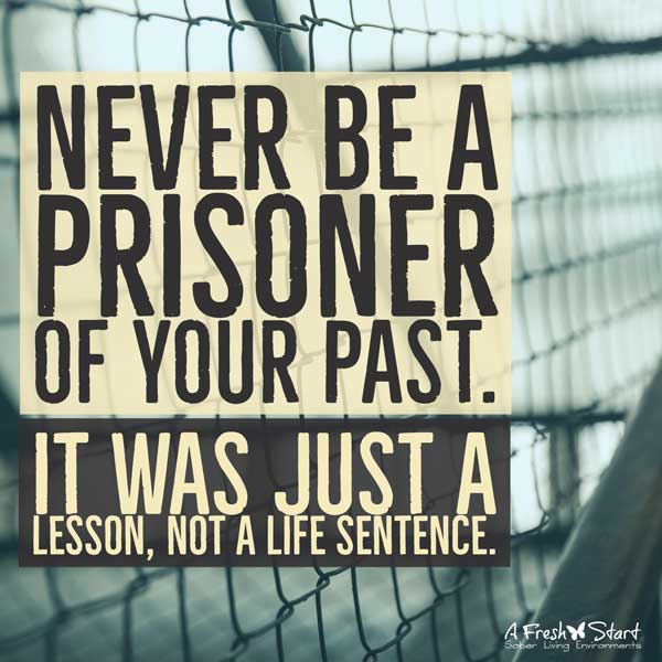 Never Be a prisoner